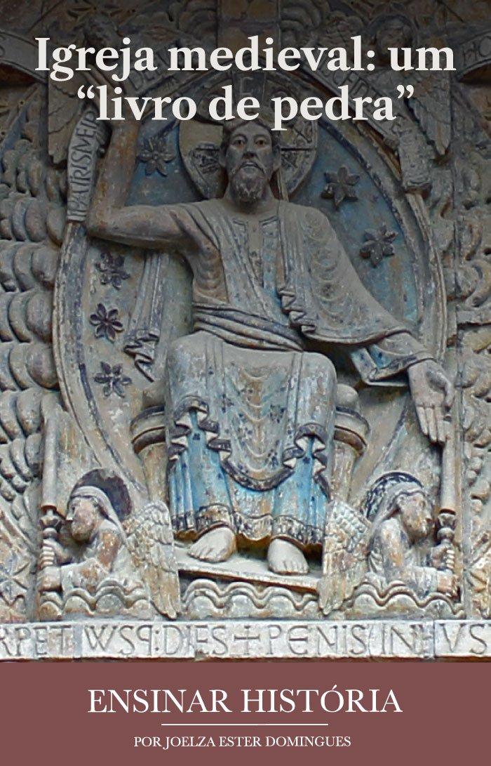 """Igreja medieval: um """"livro de pedra"""""""