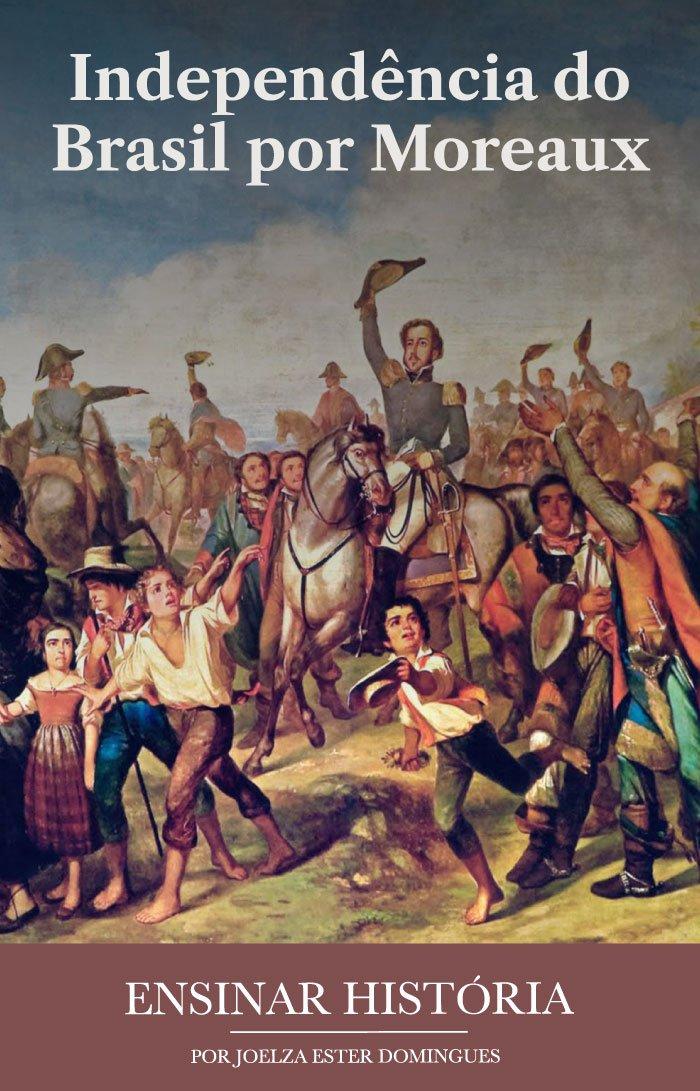 Independência do Brasil por Moreaux
