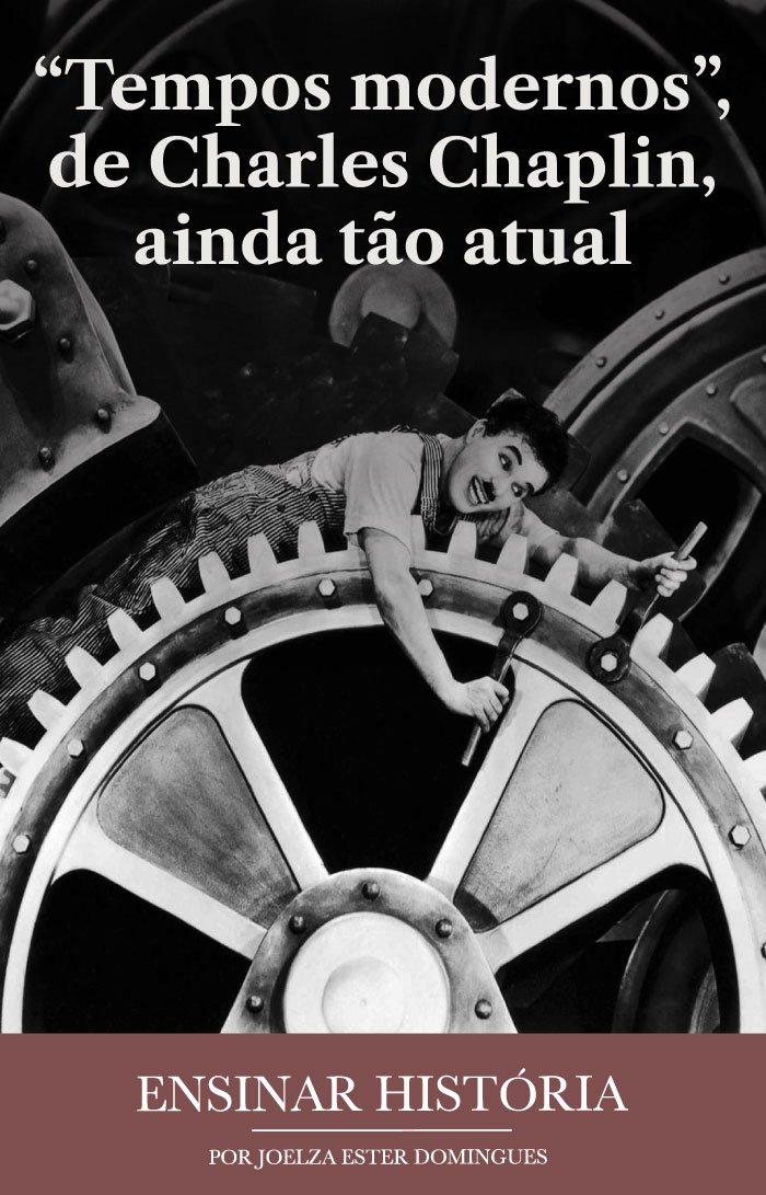 """""""Tempos modernos"""", de Charles Chaplin, ainda tão atual"""