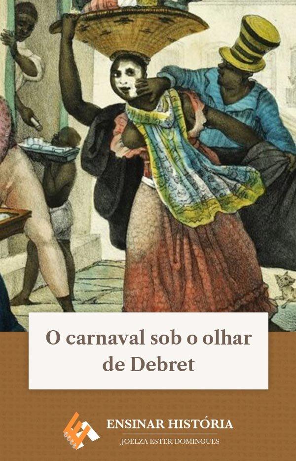 O carnaval sob o olhar de Debret