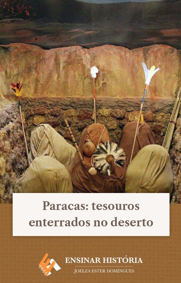 Paracas: tesouros enterrados no deserto