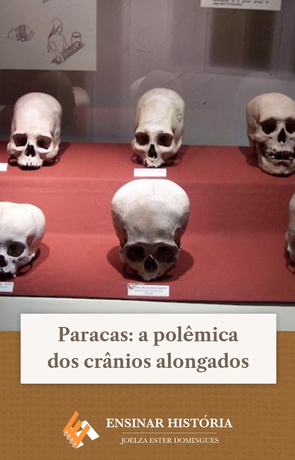 Paracas: a polêmica dos crânios alongados