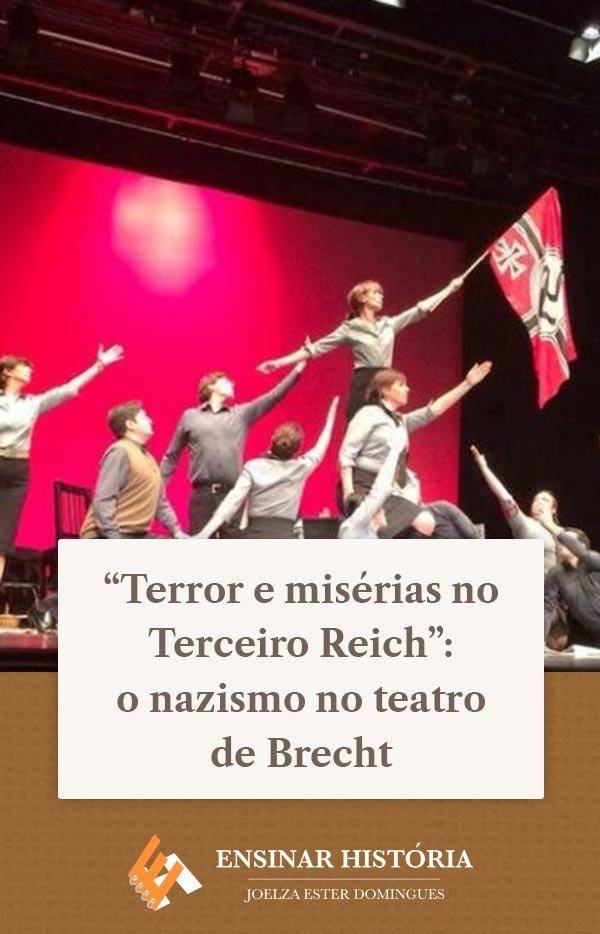 """""""Terror e misérias no Terceiro Reich"""": o nazismo no teatro de Brecht"""