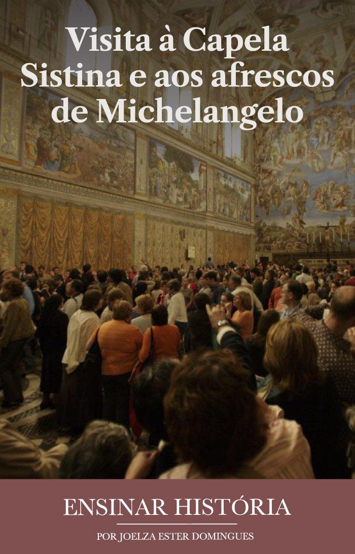 Visita à Capela Sistina e aos afrescos de Michelangelo