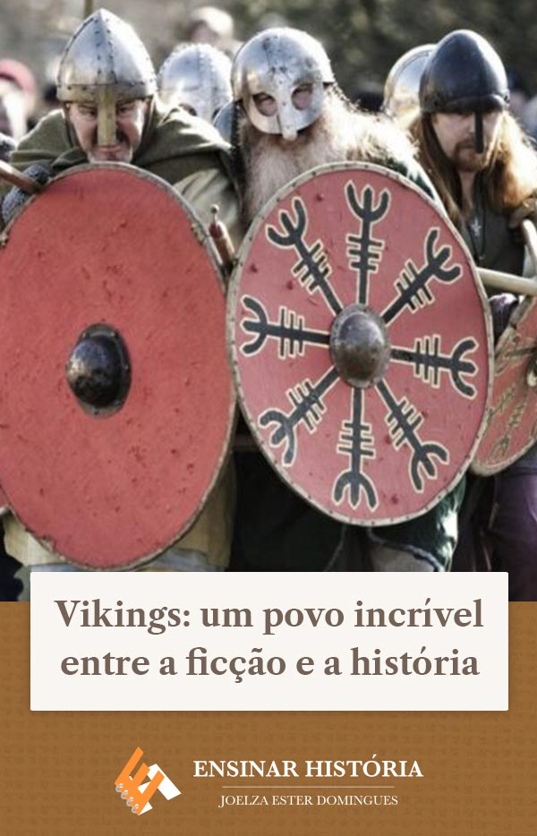 Vikings: um povo incrível entre a ficção e a história