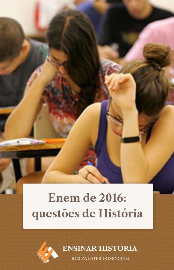 Enem de 2016: questões de História