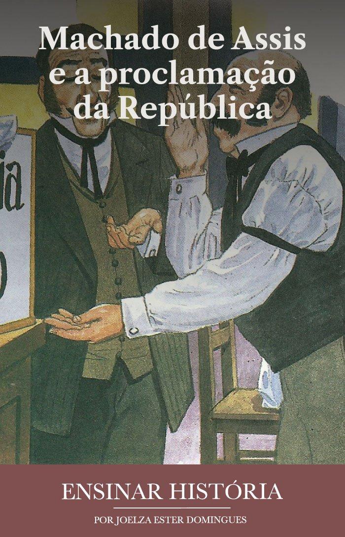 Machado de Assis e a proclamação da República