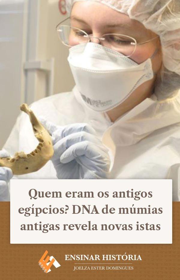 Quem eram os antigos egípcios? DNA de múmias antigas revela novas pistas