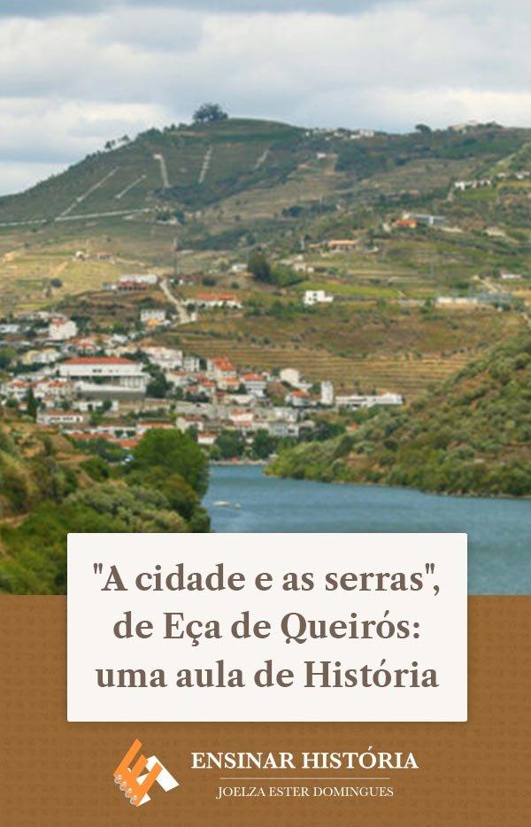 """""""A cidade e as serras"""", de Eça de Queirós: uma aula de História"""