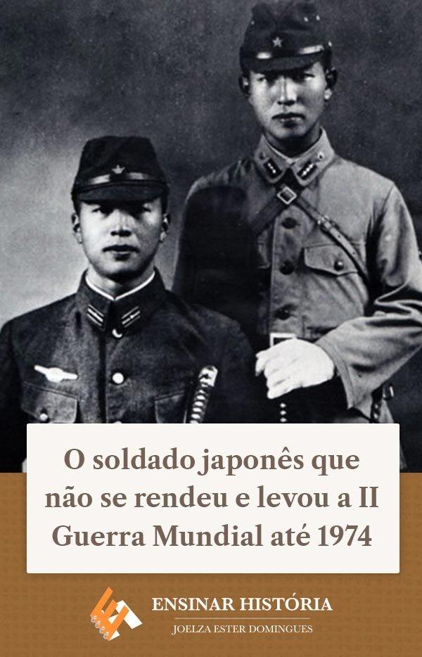 O soldado japonês que não se rendeu e levou a II Guerra Mundial até 1974
