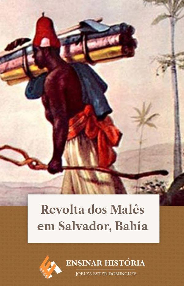 Revolta dos Malês em Salvador, Bahia