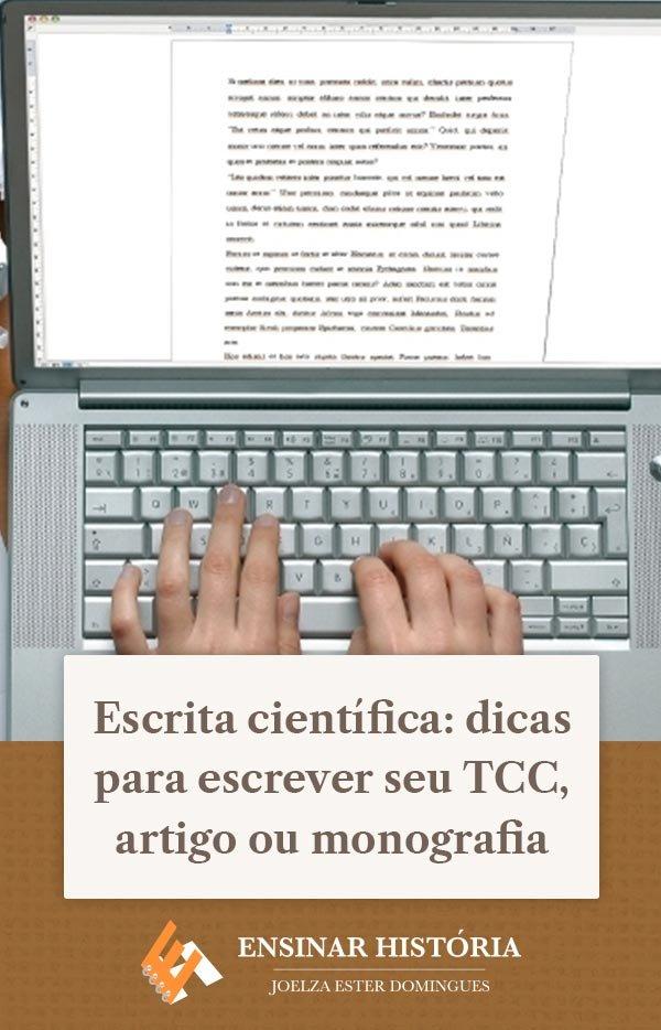 Escrita científica: dicas para escrever seu TCC, artigo ou monografia