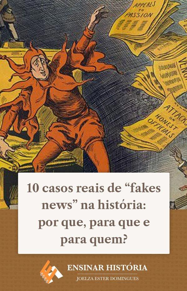 """10 casos reais de """"fakes news"""" na história: por que, para que e para quem?"""