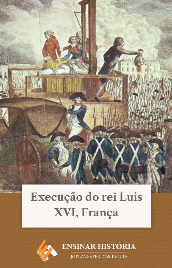 Execução do rei Luís XVI, França