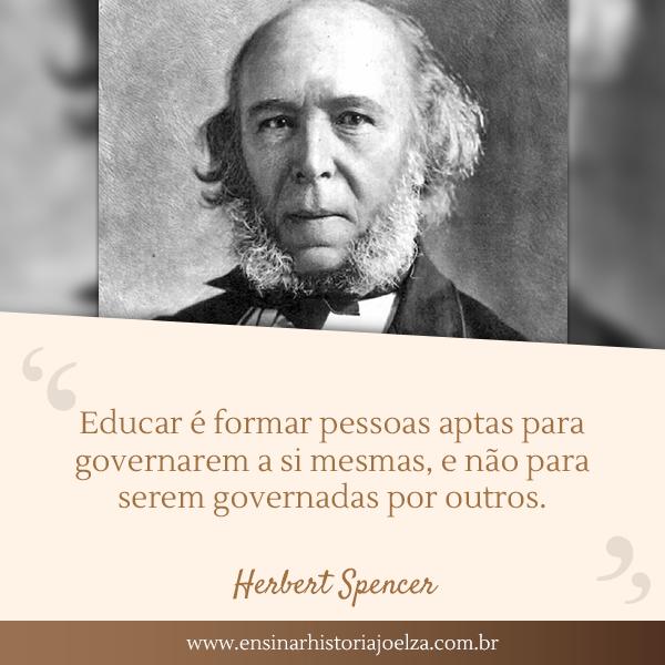 Educar é formar pessoas aptas para governarem a si mesmas, e não para serem governadas por outros.