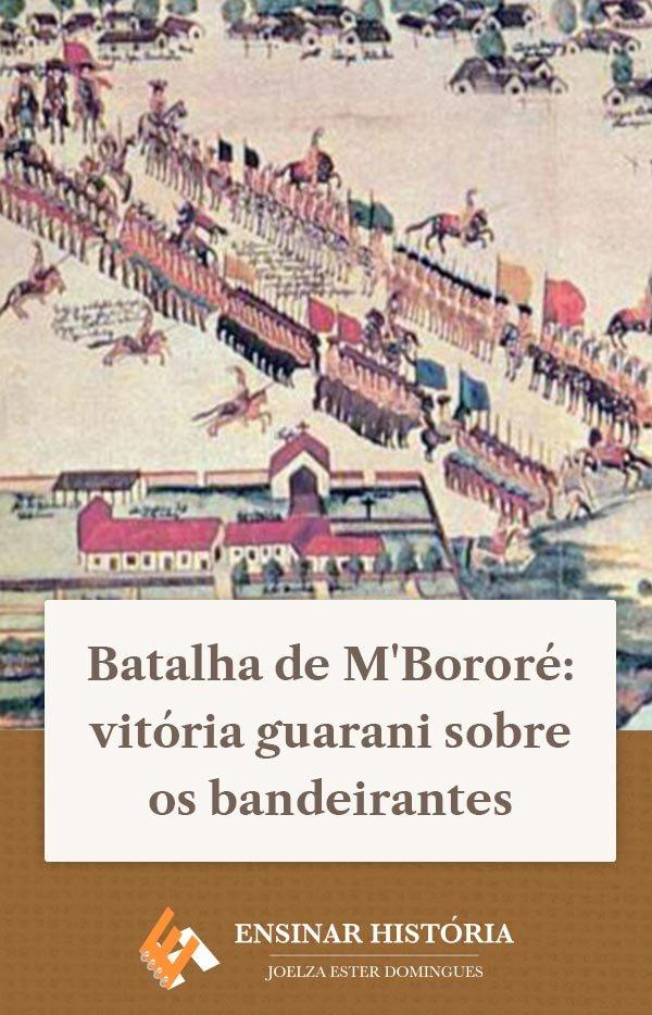 Batalha de M'Bororé: vitória guarani sobre os bandeirantes