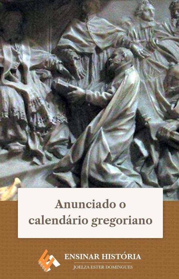 Anunciado o calendário gregoriano