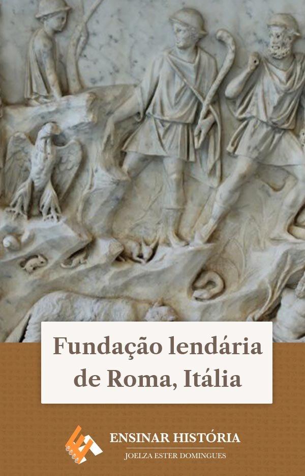 Fundação lendária de Roma, Itália
