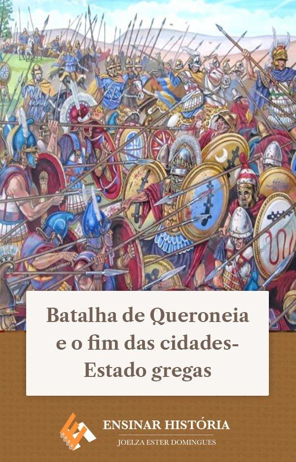 Batalha de Queroneia e o fim das cidades-Estado gregas