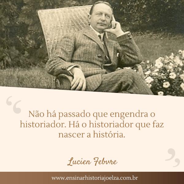 Frase Lucien Febvre