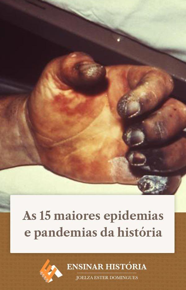 As 15 maiores epidemias e pandemias da história