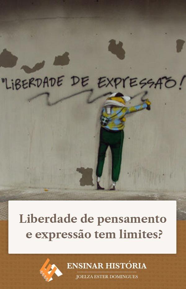 Liberdade de pensamento e expressão tem limites?